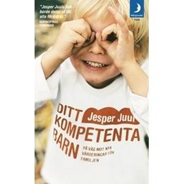 Bonnier Carlsen - Bok - Ditt Kompetenta Barn