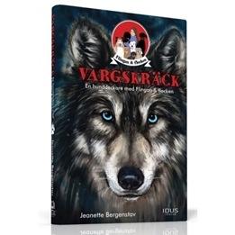 Bonnier - Vargskräck : En Hunddeckare Med Flingan & Flocken
