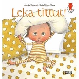 Maria Nilsson Thore, Leka tittut