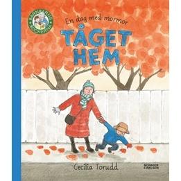 Cecilia Torudd, En dag med mormor - Tåget hem