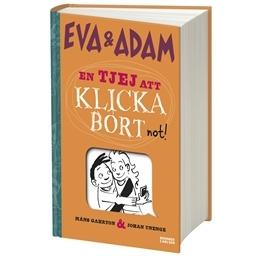 Eva & Adam - En tjej att klicka bort