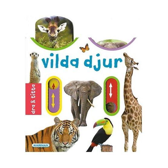 Kärnan, Titta & dra - Vilda djur