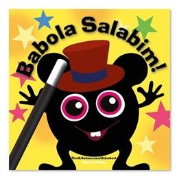 """Babblarna """"Babola Salabim"""""""
