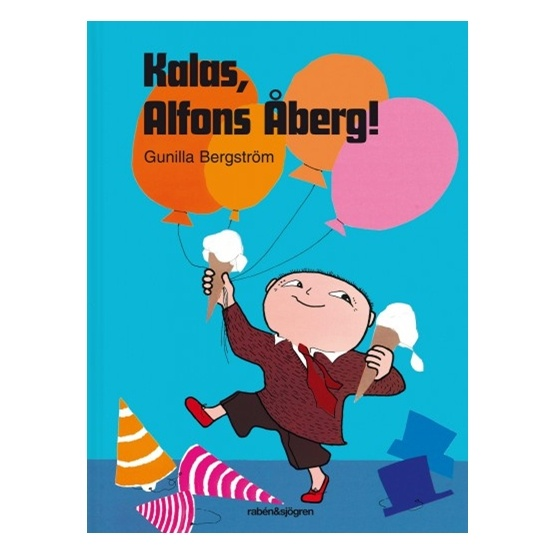 Alfons Åberg, Kalas, Alfons Åberg!