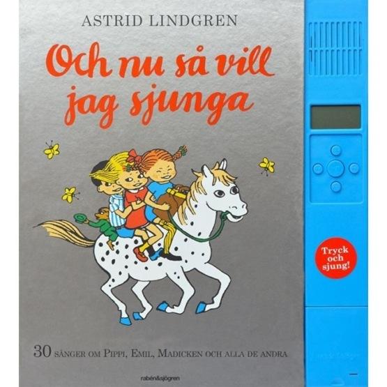 Astrid Lindgren, Och nu så vill jag sjunga