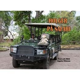 Ingela Nilsson, Holger på safari