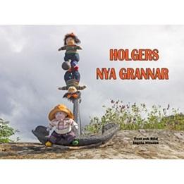 Ingela Nilsson, Holgers nya grannar