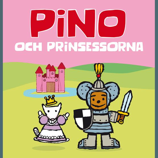 Pino, Pino & prinsessorna