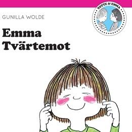 Totte & Emma, Emma tvärtemot