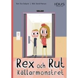Idus - Bok - Rex Och Rut. Källarmonstret