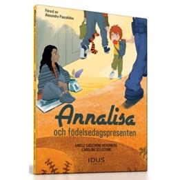 Idus - Bok - Annalisa Och Födelsedagspresenten