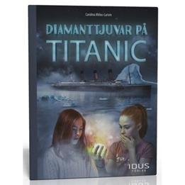 Idus - Bok - Diamanttjuvar På Titanic
